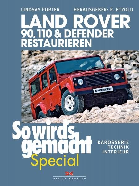 Land Rover Defender Restaurieren - So wirds gemacht