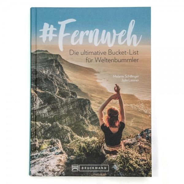 Buch - Fernweh - Die ultimative Bucket-List für Weltenbummler