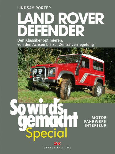 Working on your Land Rover Defender - DIY manual and instructions - vol. 1